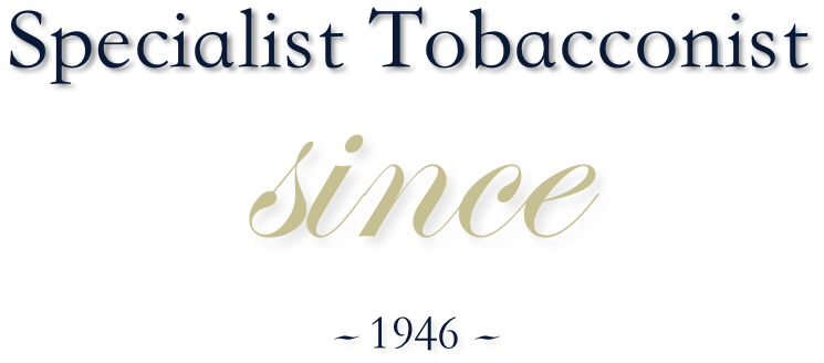 Specialist Tobacconist Since 1946